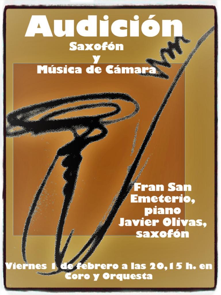 Audición de saxofón y música de cámara @ Coro y Orquesta